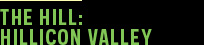 The Hill: Hillicon Valley